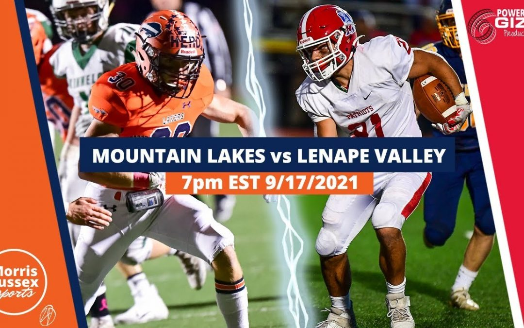 Game Livestream: Mountain Lakes vs. Lenape Valley 9/17/21