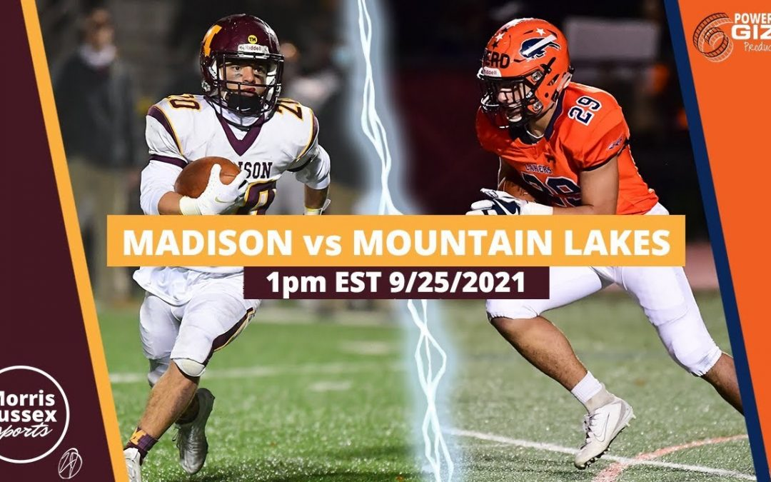 Game Livestream: Mountain Lakes vs. Madison 9/25/21